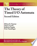The Theory of Timed I O Automata
