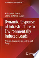 Dynamic Response of Infrastructure to Environmentally Induced Loads