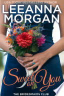 Sweet On You  The Bridesmaids Club  Book 4