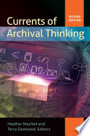 Currents of Archival Thinking  2nd Edition