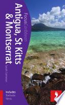 Antigua, St Kitts & Montserrat Footprint Focus Guide