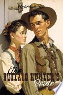 The Buffalo Hunter's Bride Buffalo Hunter Jeremiah Buff Carson Gets