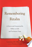 Remembering Ritalin This Groundbreaking Book Reveals The Answers And