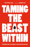 Taming The Beast Within : (pd). long dismissed as impossible to...