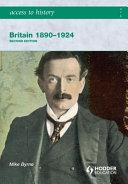 Britain, 1890-1924