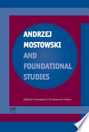 Andrzej Mostowski And Foundational Studies book