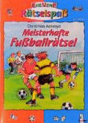 Meisterhafte Fußballrätsel