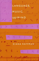Language, Music, and Mind The Philosophy Of Art Diana Raffman Provides