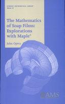 The Mathematics of Soap Films