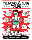 The Worrier s Guide to Life