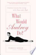 What Would Audrey Do