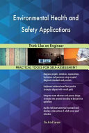 Environmental Health and Safety Applications: Think Like an Engineer A Business Challenge Or Meet A Business Objective