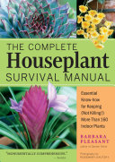 The Complete Houseplant Survival Manual Book