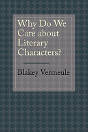 Why Do We Care about Literary Characters? Understand The Mental Processes Underlying Human