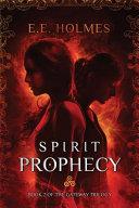 Spirit Prophecy