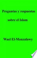 Preguntas y respuestas sobre el Islam