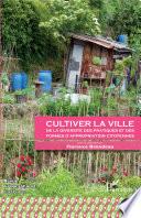 Cultiver la ville