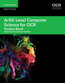 A AS Level Computer Science for OCR Student Book