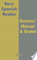 Easy Spanish Reader  Grimms  Hansel   Gretel