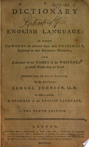 A Dictionary of the English Language ... Abstracted from the folio edition ... The tenth edition