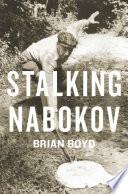 Stalking Nabokov Essay On Vladimir Nabokov That The Author