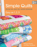 Simple Quilts from Me and My Sister Designs