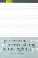 Performance Artists Talking in the Eighties