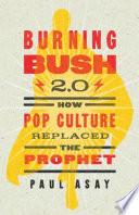Burning Bush 2 0 Book PDF