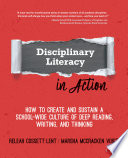 Disciplinary Literacy In Action