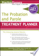 The Probation and Parole Treatment Planner  with DSM 5 Updates