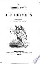De Volledige Werken Van J F Helmers