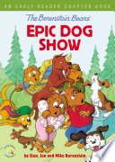The Berenstain Bears Epic Dog Show