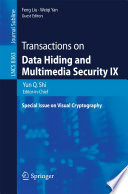 Transactions on Data Hiding and Multimedia Security IX