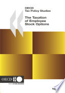 OECD Tax Policy Studies The Taxation of Employee Stock Options