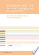 Jahrbuch Der Berufs Und Wirtschaftsp Dagogischen Forschung 2013