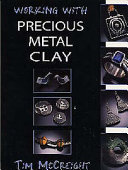 Working with Precious Metal Clay