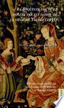 La requeste faicte et baill  e par les dames de la ville de Tolose  1555