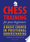 Chess Training For Post-beginners : some tactical abilities, how do you...
