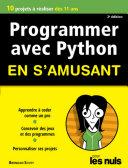 Programmer En S Amusant Avec Python 2e Dition Pour Les Nuls