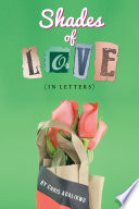 Shades of Love  in letters