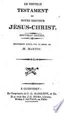 Le Nouveau Testament de Notre Seigneur J  sus Christ
