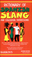 Dictionary of Spanish Slang and Colloquial Expressions