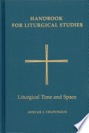 Handbook for Liturgical Studies, Volume V