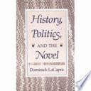 History  Politics  and the Novel