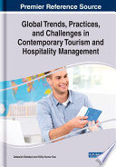 Global Trends, Practices, And Challenges In Contemporary Tourism And Hospitality Management : international and domestic individuals yearly, it is...