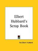 Elbert Hubbard s Scrap Book