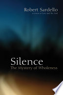 Silence Invites Us To Experience Silence As A Companion