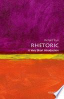 Rhetoric  A Very Short Introduction