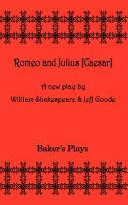 Romeo and Julius  Ceaser
