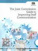 The Joint Commission Guide To Improving Staff Communication
